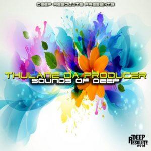 Thulane Da Producer – Sounds Of Deep