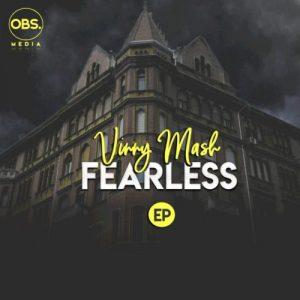 Vinny Mash – Fearless
