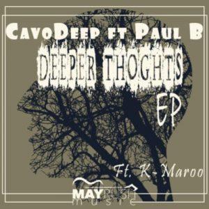 CavoDeep & Paul B – Deeper Thoughts