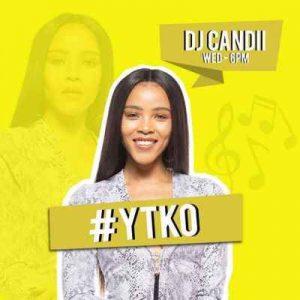 Dj Candii – YFM GQOMNIFICENT Mix 2019-10-02