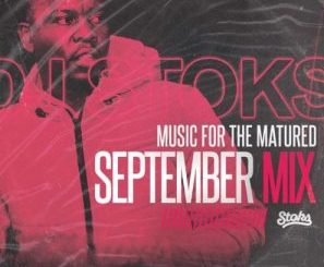 Dj Stoks – Music For The Matured (September mix) 2019