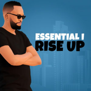 Essential I Ft. Justee & Cornelius SA – Tell Me (Rise Up Mix)