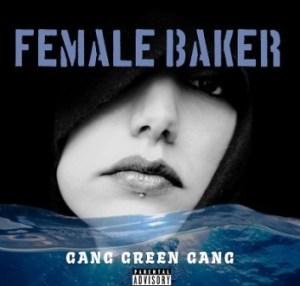 Gang Green Gang – Female Baker