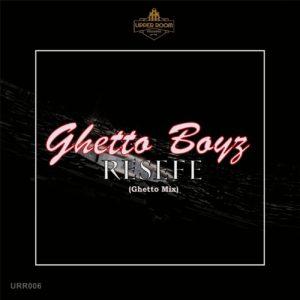 Ghetto Boyz – Resefe (Ghetto Mix)