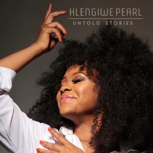 Hlengiwe Pearl – Crazy in Love