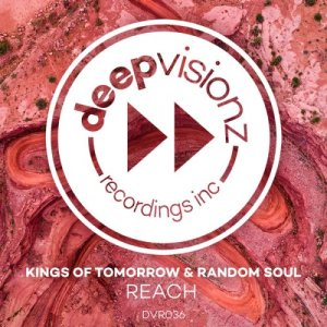 Kings Of Tomorrow & Random Soul – Reach