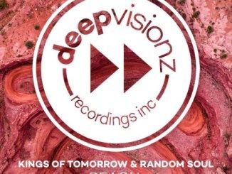 Kings Of Tomorrow & Random Soul – Reach