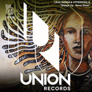 Lilly Randa & HyperSOUL-X – Always Up, Never Down (Main Mix)