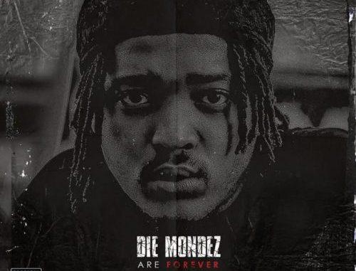 Die Mondez – Die Mondez Are Forever (Album Tracklist)