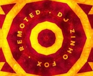 Dj Zinho Fox – Remoted (Original Mix)