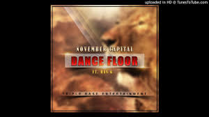 November SA – Dance Floor Ft. Ras K