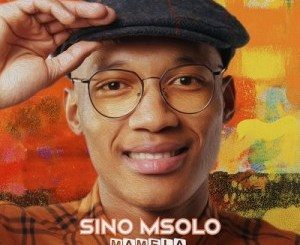 Sino Msolo – Bambanani (feat. Claudio x Kenza)
