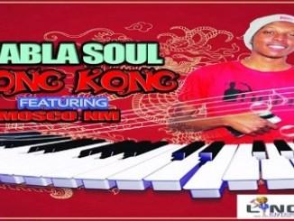 Thabla Soul – Hong Kong Ft. Mosco NM