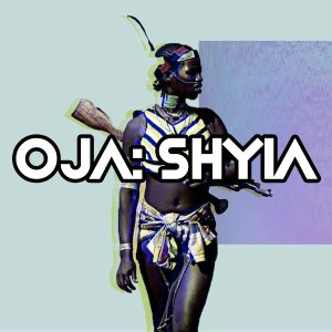 OjA – Shyia