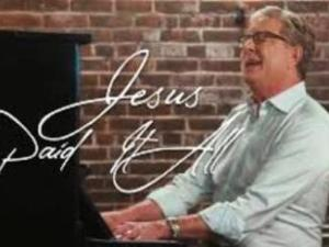 Don Moen – Jesus Paid it All