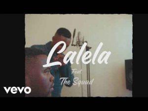 MFR Souls ft The Squad – Lalela