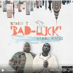 Stogie T ft Haddy Racks – Bad Luck (Snippet)