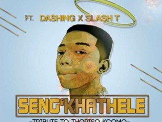 Twinaro Fam – Seng'khathele Ft. Slash & Dashing (Tribute to Thoriso Noko Kgomo)