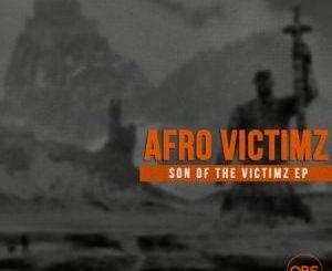 Afro Victimz – Son Of The Victimz