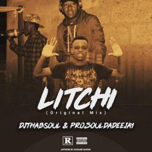 DJThabsoul & Prosoul Da Deejay – Litchi (Soul Feel)