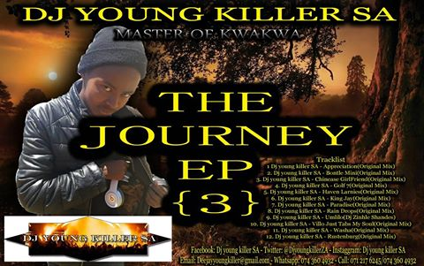 Dj young killer SA – The Journey 3