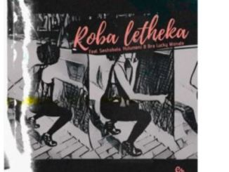 Entity MusiQ & Lil'Mo – Roba Letheka Amapiano