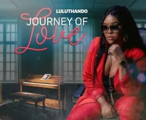 LuluThando – Journey of Love
