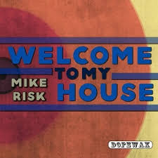 Mike Risk – Welcome To My House (Original Mix) Mp3 Download