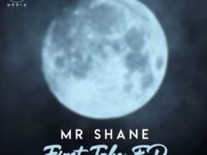 Mr Shane – First Take Mp3 Download