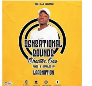 Music Fellas Presents; LaasNation – Sensational Sounds Chapter One