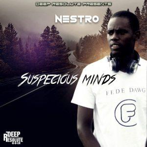 Nestro Da Producer – Suspicious Minds