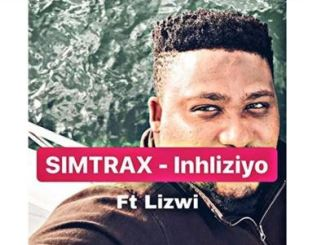 Simtrax – Inhliziyo Ft. Lizwi