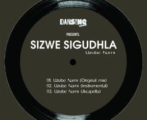 Brown Stereo, K Elle & Sizwe Sigudhla – Uzube Nami