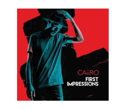 ALBUM: Caiiro – First Impressions