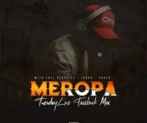 Ceega Wa Meropa – Tuesdays Week 2 Facebook Live Mix