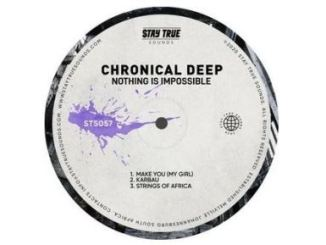 Chronical Deep – Nothing Is Impossible
