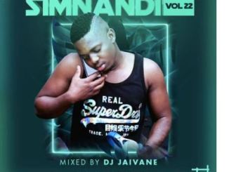 Dj Jaivane – Simnandi Vol 22 (2 Hour Live Mix)