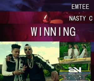 Emtee – Winning Ft. Nasty C
