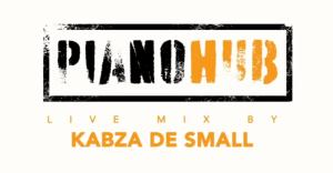 Kabza De Small – Pianobub live mix