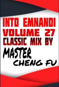 Master Cheng Fu – Into Emnandi Vol 27 Classics Mix