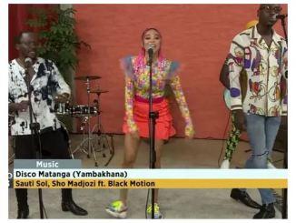 Sauti Sol – Disco Matanga (Yambakhana) Ft. Sho Madjozi & Black Motion (Live)