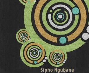 Sipho Ngubane – Channel Of Love