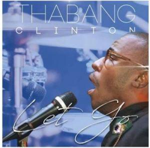Thabang Clinton – Let Go