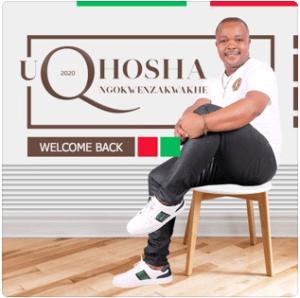 uQhoshangokwenzakwakhe – Welcome Back