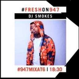 DJ Smokes – 94.7 Mix @ 6 (1 April 2020) Guest Mix