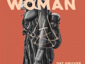 EP: Dat Gruvee & Euphodia – Woman