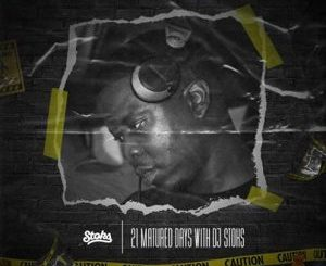Dj Stoks – 21 Days With Stoks (Music for the matured)