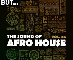 ALBUM: Nothing But… The Sound of Afro House, Vol. 04