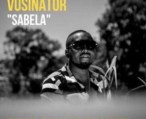 Vusinator – Sabela Ft. TumilemangTheMc & Nhlakes