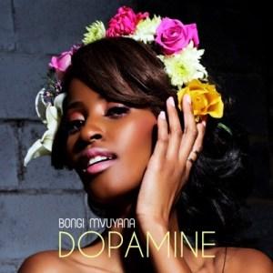 Bongi Mvuyana – Dopamine